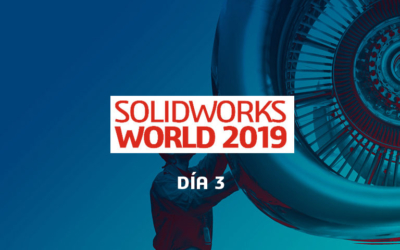 SOLIDWORKS World 2019 | Día 3