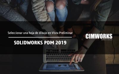 SOLIDWORKS PDM 2019 | Cómo seleccionar una hoja o archivo de dibujo en vista preliminar